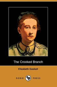 The Crooked Branch (Dodo Press)