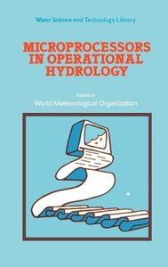 Microprocessors in Operational Hydrology