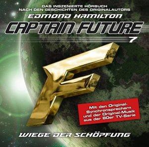 """Captain Future 07 """"Wiege der Schöpfung"""""""