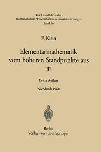 Klein, F: Elementarmathematik vom Höheren Standpunkte Aus