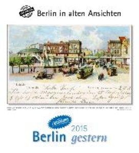 Berlin gestern 2015. Kalender