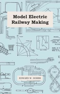 Model Electric Railway Making