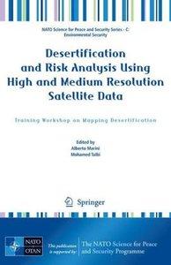 Desertification and Risk Analysis Using High and Medium Resoluti