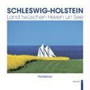 Schleswig-Holstein - Land twüschen Heven un See