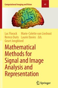 Mathematical Methods for Signal and Image Analysis and Represent
