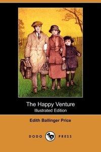 The Happy Venture (Illustrated Edition) (Dodo Press)