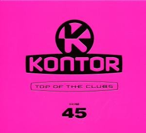 Kontor Top Of The Clubs Vol.45