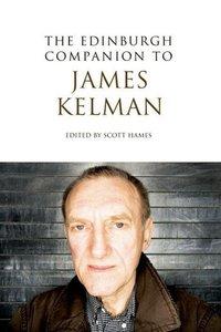 Edinburgh Companion to James Kelman