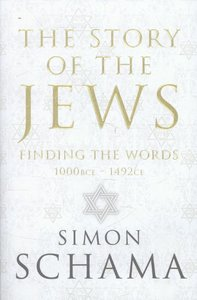 The Story of the Jews (Volume 1)