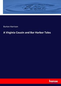 A Virginia Cousin and Bar Harbor Tales