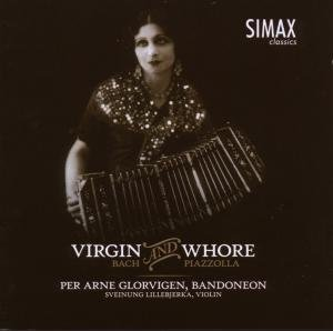 Virgin and Whore-Bach and Piazzolla