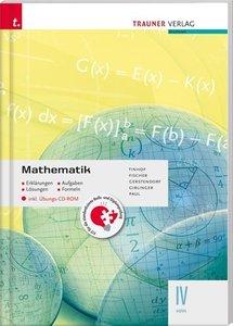 Mathematik IV HAK inkl. Übungs-CD-ROM - Erklärungen, Aufgaben, L