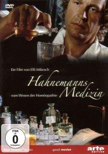 Hahnemanns Medizin-Vom Wesen der Homöopathie