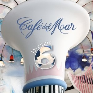 Cafe Del Mar-Dreams 6
