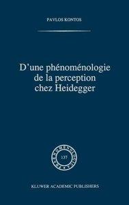 D'une phénoménologie de la perception chez Heidegger