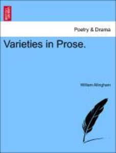 Varieties in Prose. VOLUME I