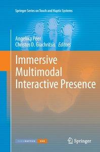 Immersive Multimodal Interactive Presence