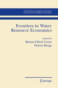 Frontiers in Water Resource Economics