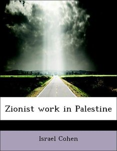 Zionist work in Palestine