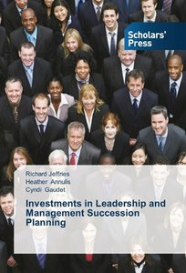 Investments in Leadership and Management Succession Planning