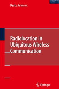 Radiolocation in Ubiquitous Wireless Communication