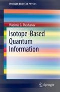 Isotope-Based Quantum Information