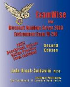 Examwise for MCP/Msce Exam 70-290 Windows Server 2003 Certificat