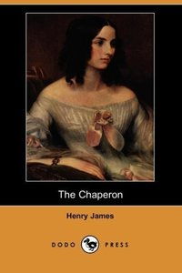 The Chaperon (Dodo Press)