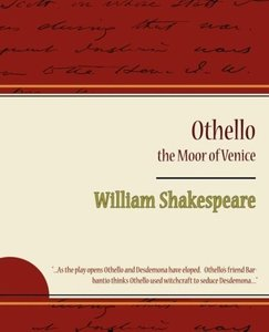 Othello - The Moor of Venice