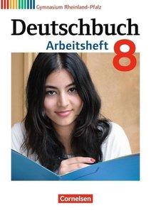 Deutschbuch Gymnasium 8. Schuljahr. Arbeitsheft mit Lösungen. Rh