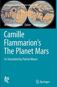 Camille Flammarion\'s The Planet Mars