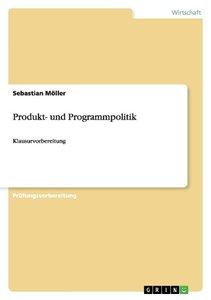 Produkt- und Programmpolitik