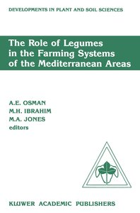 The Role of Legumes in the Farming Systems of the Mediterranean