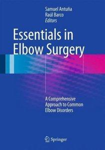 Essentials In Elbow Surgery
