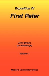 Commentary on First Peter: Volume 1