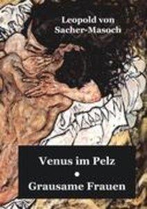 Venus im Pelz / Grausame Frauen