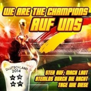 We Are The Champions-Auf uns