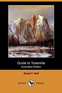 Guide to Yosemite