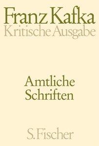 Amtliche Schriften. Kritische Ausgabe