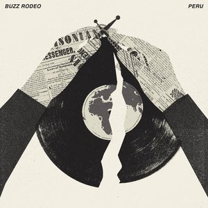 "Buzz Rodeo/Peru (Split 10"")"