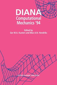 DIANA Computational Mechanics '94