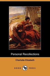 Personal Recollections (Dodo Press)