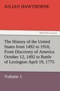 The History of the United States from 1492 to 1910, From Discove