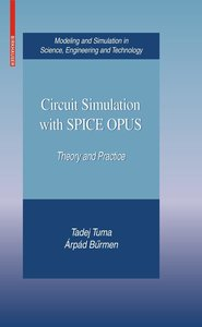 Circuit Simulation with SPICE OPUS