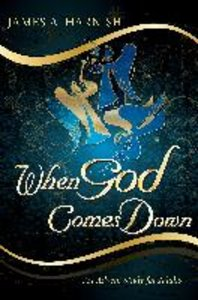 When God Comes Down