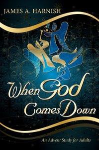 When God Comes Down