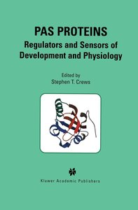 PAS Proteins: Regulators and Sensors of Development and Physiolo