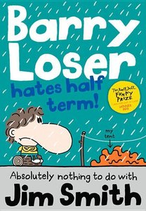 Barry Loser Hates Half Term