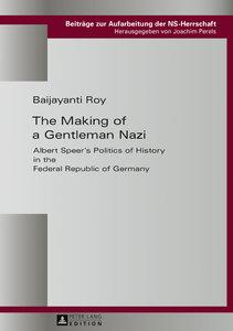 The Making of a Gentleman Nazi