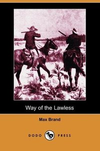 Way of the Lawless (Dodo Press)